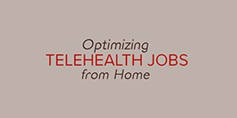Telehealth Jobs from Home: Legal & Ethical Challenges/Opportunities