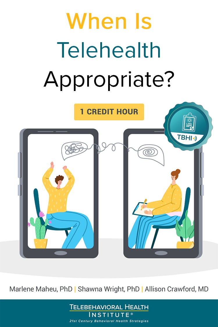 when is Telehealth appropriate