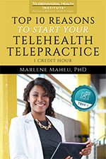 Reasons to Start Your Telehealth Telepractice