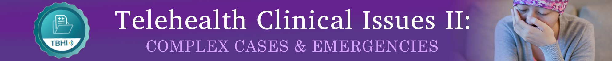 Telehealth Clinical Issues II