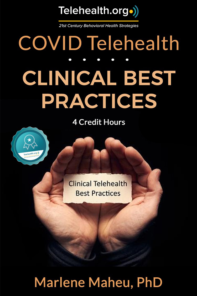 Telehealth Clinical Best Practices
