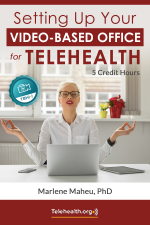 Setting Up Your Video-Based Office for Telehealth