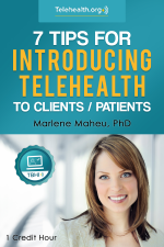 7 Tips for Introducing Telehealth